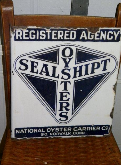 $OLD Sealshipt Oysters Porcelain Flange sign