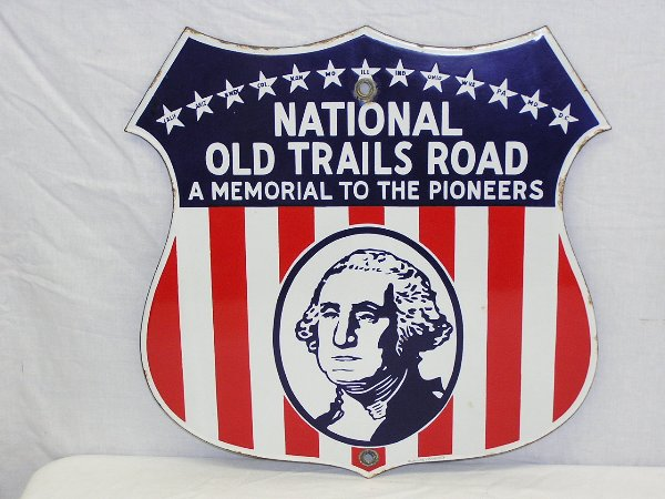 "National Old Trails ""A Memorial to the Pioneers"" Porcelain Highway Shield Sign"