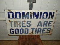 Early Porcelain Dominion Tires Sign $OLD